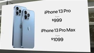 iPhone 13 ra mắt, người Việt có thể đặt hàng trước với giá bao nhiêu?