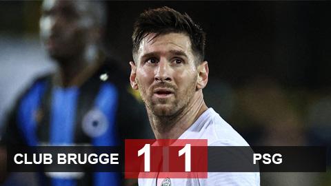 Kết quả Club Brugge 1-1 PSG: Messi ra mắt không như ý