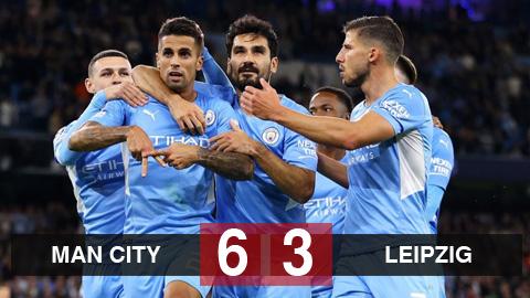 Kết quả Man City 6-3 Leipzig: Chơi tennis trên sân nhà, Man City giành trọn 3 điểm