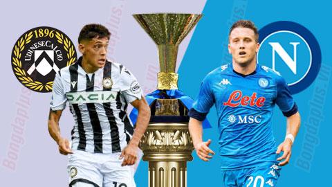 Nhận định bóng đá Udinese vs Napoli, 01h45 ngày 21/9