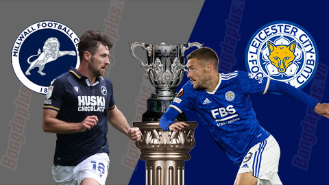 Nhận định bóng đá Millwall vs Leicester, 01h45 ngày 23/9