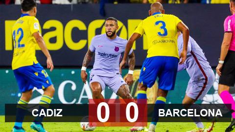 Kết quả Cadiz 0-0 Barcelona: Báo động đỏ cho Koeman