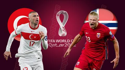 Nhận định bóng đá Thổ Nhĩ Kỳ vs Na Uy, 01h45 ngày 9/10