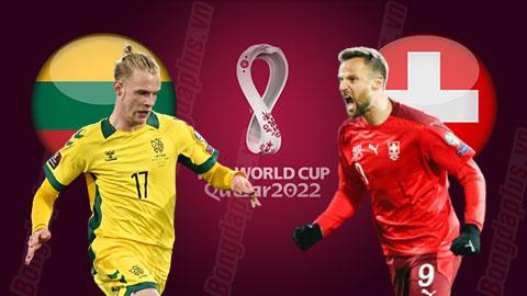 Nhận định bóng đá Lithuania vs Thụy Sĩ, 01h45 ngày 13/10