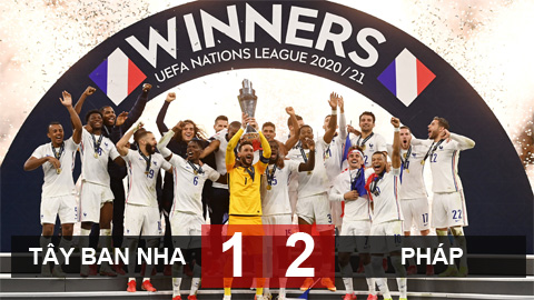 Kết quả Tây Ban Nha 1-2 Pháp: Pháp trở thành tân vương UEFA Nations League