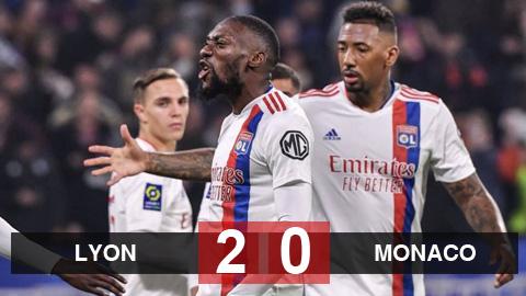 Kết quả Lyon 2-0 Monaco: Chủ nhà lọt vào top 5