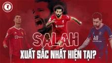 Có phải Salah đã vượt Messi và Ronaldo để trở thành cầu thủ xuất sắc nhất hiện tại?